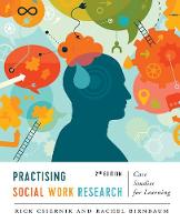 Csiernik, Rick, Birnbaum, Rachel - Practising Social Work Research: Case Studies for Learning, Second Edition - 9781487520151 - V9781487520151
