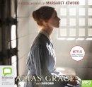 Atwood, Margaret - Alias Grace: TV Tie-In Edition - 9781489421029 - V9781489421029