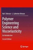 Brinson, Hal F.; Brinson, L. Catherine - Polymer Engineering Science and Viscoelasticity - 9781489977687 - V9781489977687