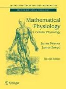 Keener, James P.; Sneyd, James - Mathematical Physiology - 9781489986702 - V9781489986702