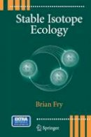 Fry, Brian - Stable Isotope Ecology - 9781489993595 - V9781489993595