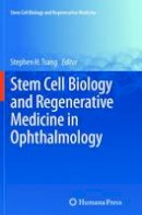 - Stem Cell Biology and Regenerative Medicine in Ophthalmology - 9781489995216 - V9781489995216