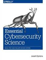 Dykstra, Josiah - Essential Cybersecurity Science - 9781491920947 - V9781491920947