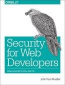 Mueller, John Paul - Security for Web Developers - 9781491928646 - V9781491928646