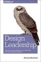 Banfield, Richard - Design Leadership - 9781491929209 - V9781491929209