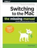 Pogue, David - Switching to the Mac: The Missing Manual, Yosemite Edition - 9781491947180 - V9781491947180