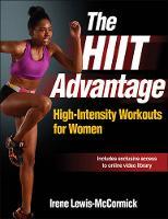 Leris-McCormick, Irene; Lewis-McCormick, Irene - The Hiit Advantage - 9781492503064 - V9781492503064