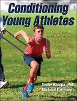 Bompa, Tudor, Carrera, Michael - Conditioning Young Athletes - 9781492503095 - V9781492503095