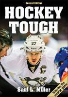 Miller, Saul - Hockey Tough 2nd Edition - 9781492504092 - V9781492504092