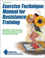 NSCA -National Strength & Conditioning Association - Exercise Technique Manual for Resistance Training 3rd Edition With Online Video - 9781492506928 - V9781492506928