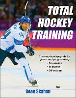 Skahan, Sean - Total Hockey Training - 9781492507093 - V9781492507093
