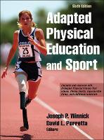 Winnick, Joseph, Porretta, David - Adapted Physical Education and Sport 6th Edition With Web Resource - 9781492511533 - V9781492511533
