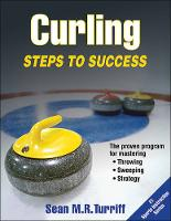 Turriff, Sean - Curling: Steps to Success (Steps to Success Activity Series) - 9781492515777 - V9781492515777
