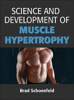 Schoenfeld, Brad - Science and Development of Muscle Hypertrophy - 9781492519607 - V9781492519607