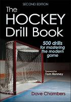 Chambers, Dave - Hockey Drill Book 2nd Edition, The - 9781492529019 - V9781492529019