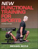 Boyle, Michael - New Functional Training for Sports 2nd Edition - 9781492530619 - V9781492530619