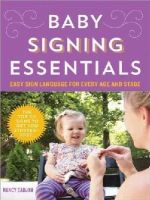 Cadjan, Nancy - Baby Signing Essentials: Easy Sign Language for Every Age and Stage - 9781492612537 - V9781492612537