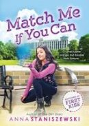 Staniszewski, Anna - Match Me If You Can (Switched at First Kiss) - 9781492615521 - V9781492615521