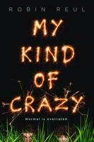 Reul, Robin - My Kind of Crazy - 9781492631767 - V9781492631767