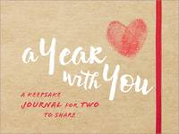 Sourcebooks - A Year with You: A Keepsake Journal for Two to Share - 9781492638391 - V9781492638391