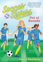 Montalbano, Andrea - Out of Bounds (Soccer Sisters) - 9781492644811 - V9781492644811