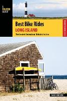 Streever, David - Best Bike Rides Long Island: The Greatest Recreational Rides in the Area (Best Bike Rides Series) - 9781493007363 - V9781493007363