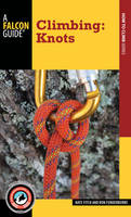 Fitch, Nate; Funderburke, Ron - Climbing: Knots - 9781493009817 - V9781493009817