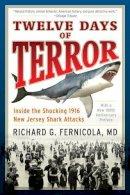 Fernicola, Richard G. - Twelve Days of Terror - 9781493023240 - V9781493023240