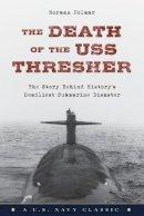 Polmar, Norman - Death of the USS Thresher - 9781493027538 - V9781493027538