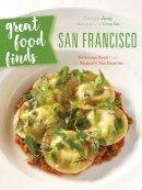 Jung, Carolyn - Great Food Finds San Francisco - 9781493028139 - V9781493028139