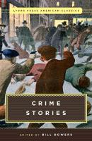 Bowers, Bill - Great American Crime Stories: Lyons Press Classics - 9781493029372 - V9781493029372