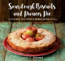 Jenner, Gail L. - Sourdough Biscuits and Pioneer Pies: The Old West Baking Book - 9781493029709 - V9781493029709