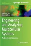 - Engineering and Analyzing Multicellular Systems: Methods and Protocols (Methods in Molecular Biology) - 9781493905539 - V9781493905539