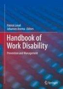- Handbook of Work Disability: Prevention and Management - 9781493912445 - V9781493912445