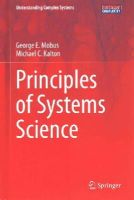 Mobus, George E., Kalton, Michael C. - Principles of Systems Science (Understanding Complex Systems) - 9781493919192 - V9781493919192