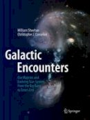Conselice, Christopher J.; Sheehan, William - Galactic Encounters - 9781493938896 - V9781493938896