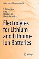 - Electrolytes for Lithium and Lithium-Ion Batteries (Modern Aspects of Electrochemistry) - 9781493942312 - V9781493942312