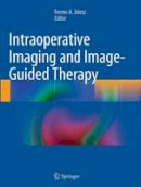 - Intraoperative Imaging and Image-Guided Therapy - 9781493950942 - V9781493950942