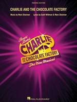 Dahl, Roald - Charlie and the Chocolate Factory: The New Musical (London Edition) - 9781495018619 - V9781495018619