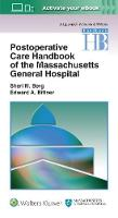 Berg MD, Sheri M., Bittner MD  PhD, Edward A - Postoperative Care Handbook of the Massachusetts General Hospital (A Lippincott Williams & Wilkins Handbook) - 9781496301048 - V9781496301048