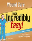 Lippincott Williams & Wilkins - Wound Care Made Incredibly Easy - 9781496306319 - V9781496306319