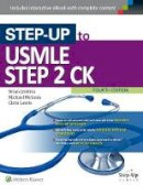 Jenkins, Dr. Brian, McInnis, Michael, Lewis, Chris - Step-Up to USMLE Step 2 CK - 9781496309747 - V9781496309747