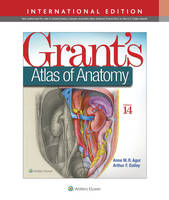 Agur, Anne M. R., Dalley, Arthur F. - GRANTS ATLAS OF ANATOMY 14E INT ED - 9781496310248 - V9781496310248