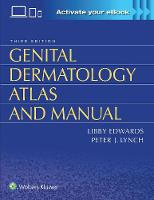 Edwards, Dr. Libby, Lynch, Dr. Peter - Genital Dermatology Atlas and Manual - 9781496322074 - V9781496322074