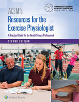 American College of Sports Medicine - ACSM's Resources for the Exercise Physiologist - 9781496322869 - V9781496322869