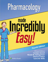 Lippincott  Williams & Wilkins - Pharmacology Made Incredibly Easy (Incredibly Easy! Series®) - 9781496326324 - V9781496326324