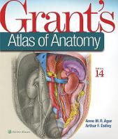 Agur BSc (OT)  MSc  PhD, Anne M. R., Dalley II PhD, Arthur F. - Grant's Atlas of Anatomy - 9781496331472 - V9781496331472
