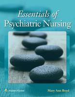 Boyd PhD  DNS  RN  PMHCNS-BC, Mary Ann - Essentials of Psychiatric Nursing: Contemporary Practice - 9781496332141 - V9781496332141