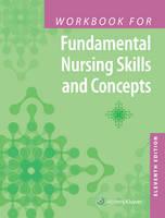 Timby RN  BC  BSN  MA, Barbara Kuhn - Workbook for Fundamental Nursing Skills and Concepts - 9781496334541 - V9781496334541