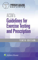 American College of Sports Medicine - ACSM's Guidelines for Exercise Testing and Prescription - 9781496339072 - V9781496339072